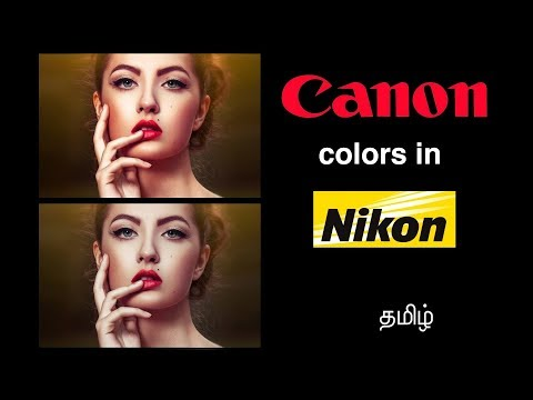 How to get Canon Colors in Nikon Bodies | Learn photography in Tamil
