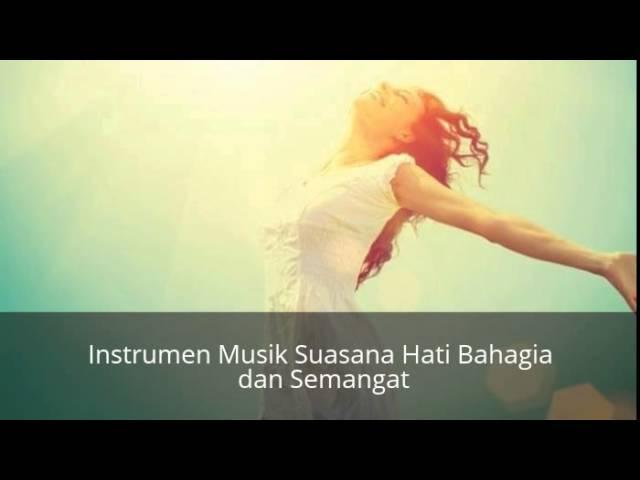 Download Kumpulan Lagu Instrumen Bahagia Mp3 Mp4 3gp Flv ...