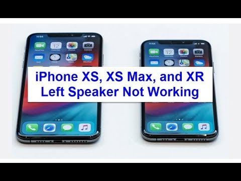 iPhone XS, XS Max, and XR Left Speaker Not Working (Fixed)