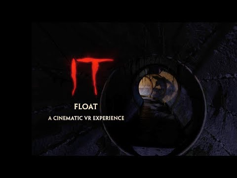 Thumbnail: IT: FLOAT - A Cinematic VR Experience