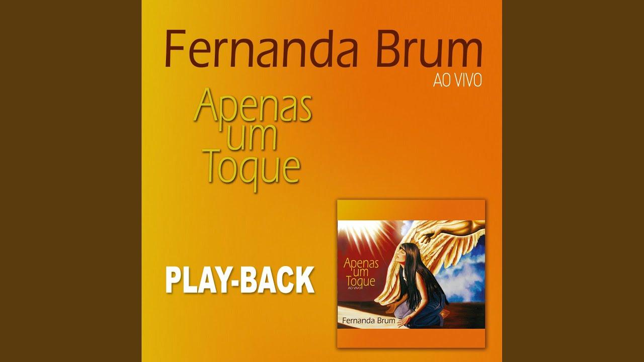 AO FERNANDA BRUM MUSICA SENHOR BAIXAR CANTAREI PLAYBACK