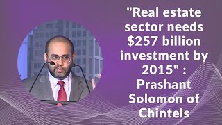 Real estate sector needs  257 billion