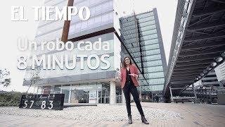 Download lagu Qué está pasando en Bogotá con la inseguridad EL TIEMPO CEET MP3