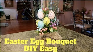 Dollar Tree Easter Egg Bouquet And Container DIY Easy