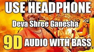 Deva Shree Ganesha (9D AUDIO) Ajay-Atul | Agneepath | Priyanka Chopra, Hrithik | Ajay Gogavale