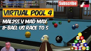 Virtual Pool 4 | 8-Ball US Bar Pool | Mal255 vs Mad Max | Race to 5 Racks |