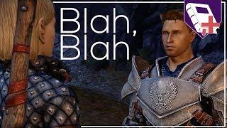 Dragon Age: Origins - Blah, Blah (DA:O #8)