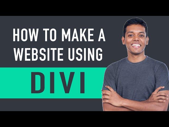 How To Make A Website - Using Divi Theme