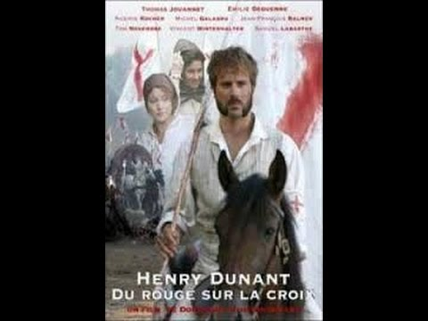 Henry Dunant   RED ON THE CROSS MOVIE