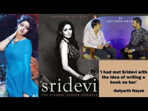 'Sridevi's ENTIRE JOURNEY Is In My Book': Author Satyarth Nayak Gets Candid | SpotboyE