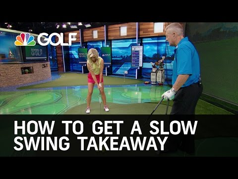 How to Get a  Slow Swing Takeaway | Golf Channel