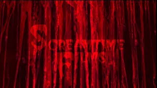 Screamtime Films - Independent Horror Film Distribution Trailer 10-31-2018