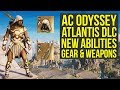 Assassin's Creed Odyssey Atlantis DLC - All New Abilities, Legendary Gear & Weapons (AC Odyssey DLC)