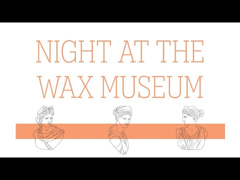 Night at the Wax Museum | West Florida Baptist Academy