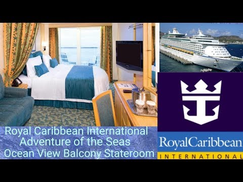 Royal Caribbean Adventure of the Seas Ocean View Balcony Stateroom Tour