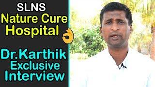 What is Naturopathy and its Treatment | Dr.Karthik Reddy SLNS Nature Cure Hospital Bibinagar