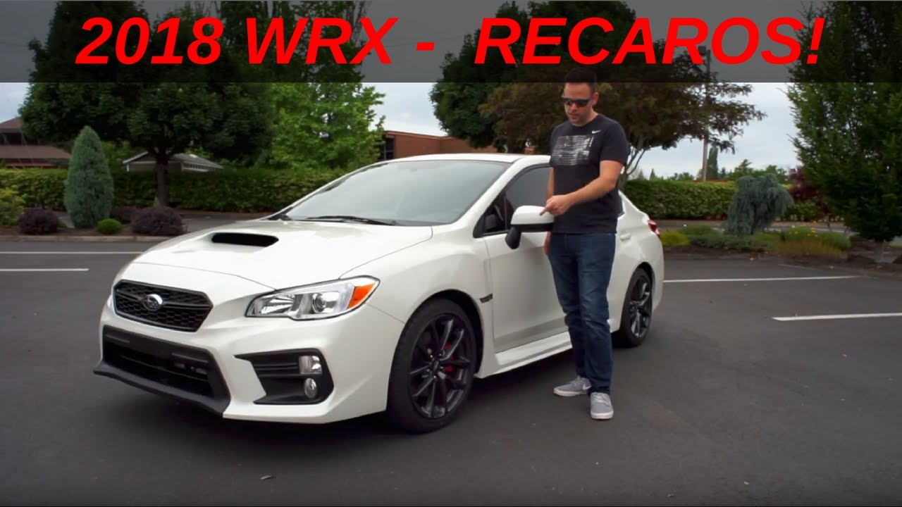Review 2018 Wrx Premium Performance Package Recaros What S New