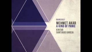 Mehmet Akar - A Kind of Panic (Original Mix) - Baires Records