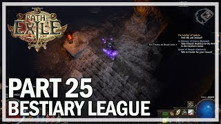 Path of Exile - Bestiary League Ranger Lets Play Part 25 - Arakaali Boss