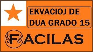 EKVACIOJ DE DUA GRADO 15 (ESPERANTO)