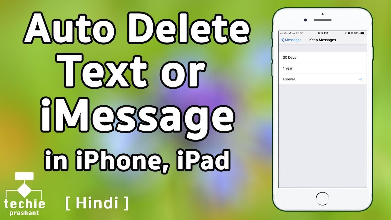 How to Auto Delete Old Text Message or iMessage in iPhone  HINDI