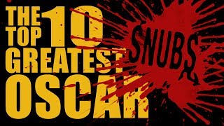 Top Ten Greatest Oscar Snubs - Biggest Movie Upsets HD Academy Awards