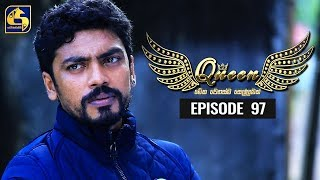 Queen Episode 97 || ''ක්වීන්'' ||  20th December 2019 Thumbnail