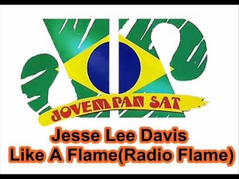 Jesse Lee Davis - Like A Flame (Radio Flame)