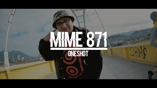 Mime 871 X Oneshot