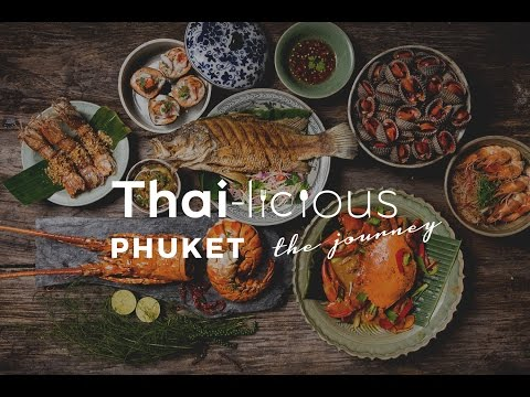 Thai-Licious Journey Episode 4: Phuket