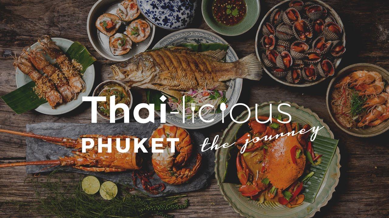 Thai-Licious Journey Episode 4: Phuket