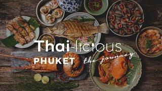 Thai-Licious Journey Episode 4: Phuket thumbnail