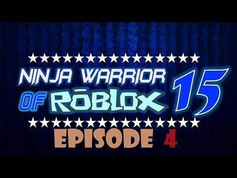 Ninja Warrior of Roblox Tournament 15, Episode 4