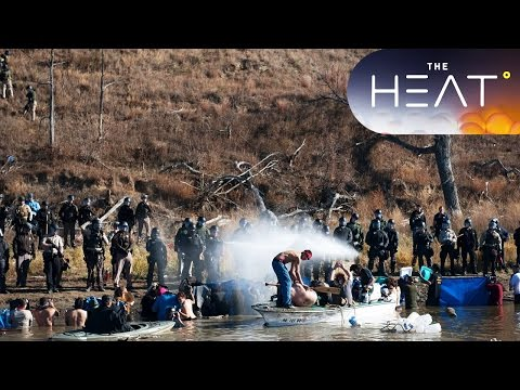 The Heat — U.S. Pipeline Protests 11/15/2016