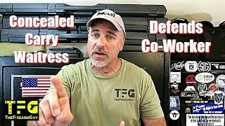 Concealed Carry Waitress Defends Co-Worker - TheFireArmGuy
