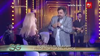 El top top top del humor: Roberto Moldavsky - Susana Giménez 2017