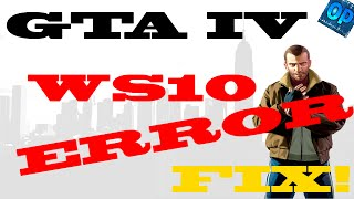GTA IV | How to fix the WS10 Error (Tutorial/HowTo)