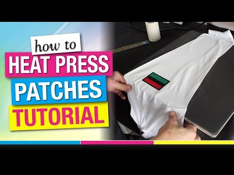 How To Heat Press Patches Tutorial