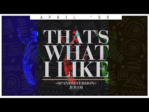 """Bruno Mars - That&39;s What I Like Spanish  Jeram from """"April &39;99"""""""