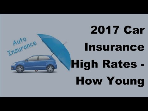 2017 Car Insurance High Rates |  How Young Drivers React to High Car Insurance Rates