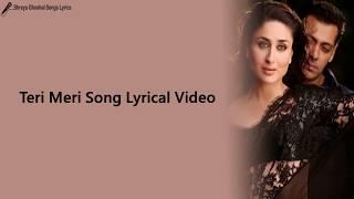 Teri Meri Prem Kahani Song | Lyrical Video | Bodyguard