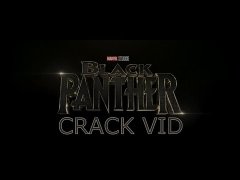 Black Panther Crack Vid