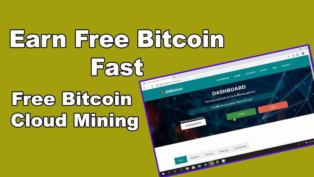 New Free Bitcoin Cloud Mining Website 2020 - Earn BTC Fast