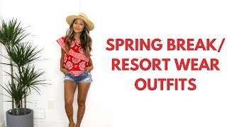4 Spring Break/ Resort Wear Outfits | Vacation Style & Outfits