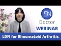 LDNdoctor.com Presents LDN and Rheumatoid Arthritis (RA)