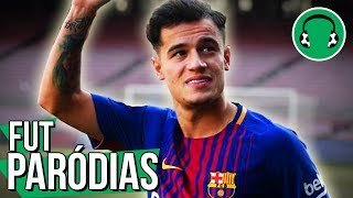 ♫ COUTINHO É DO BARCELONA! | Paródia That's What I Like - Bruno Mars