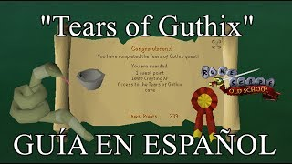 [OSRS] Tears of Guthix Quest (Español)