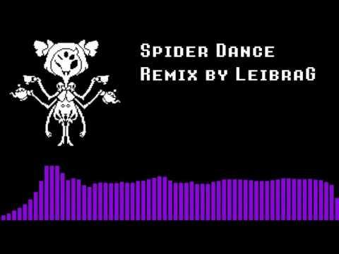 Spider Dance- Dubstep Remix【LeibraG】