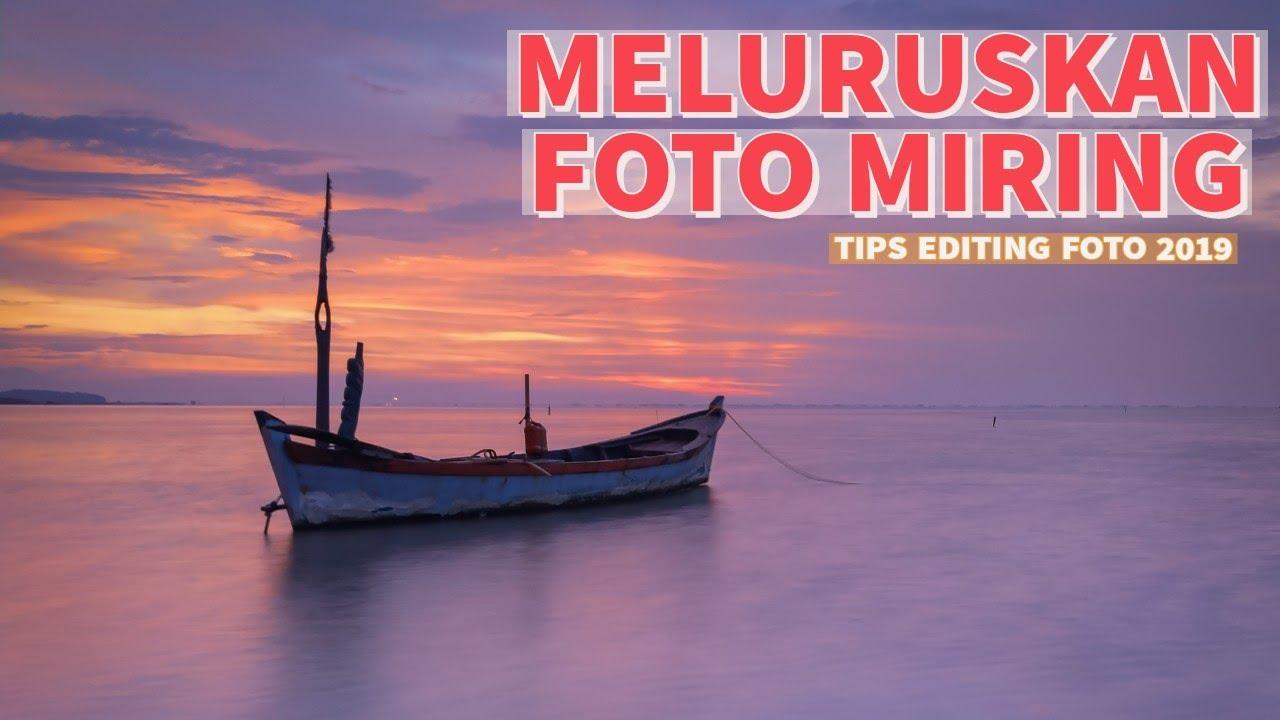 Tips Editing Meluruskan Foto Miring Di Snapseed Youtube