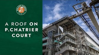 A roof on Philippe-Chatrier court ! | Roland-Garros 2020